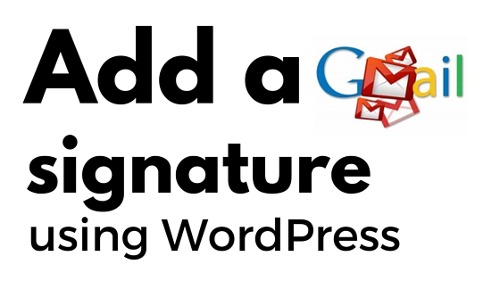 How to add Gmail signature images using WordPress